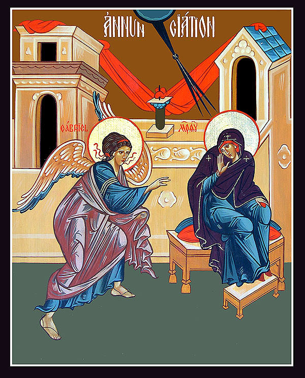 The Annunciation of our Most Holy Lady, the Theotokos and Ever-Virgin Mary